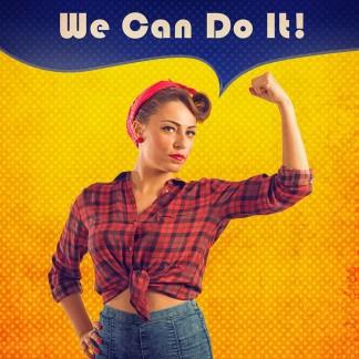 Women Can Do It!