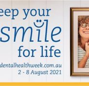 Keep your Smile for Life - Dental Health Week 2-8 August 2021